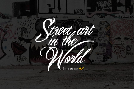 Street Art In The World
